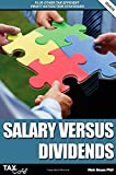 Salary Versus Dividends & Other Tax Efficient Profit Extraction Strategies