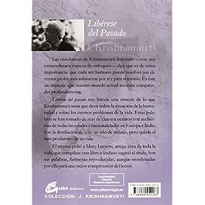 Libérese Del Pasado (J. Krishnamurti)