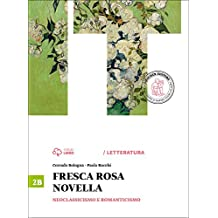 FRESCA ROSA NOVELLA 2B Neoclassicismo e Romanticismo