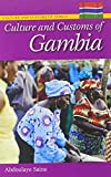 Culture and Customs of Gambia (Cultures and Customs of the World)