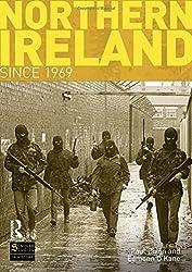 Northern Ireland Since 1969 (Seminar Studies In History)