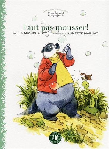 Faut pas mousser ! / textes de Michel Hutt |