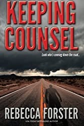 Keeping Counsel by Rebecca Forster (2012-03-22)