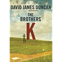 The Brothers K by David James Duncan (2012-08-01)