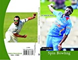 How to Play Spin Bowling