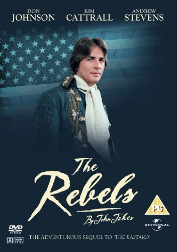 The Rebels (1979) ( Kent Family Chronicles ) ( The Rebels: Part 2 of the Kent Family Chronicles ) [ Origine UK, Sans Langue Francaise ]