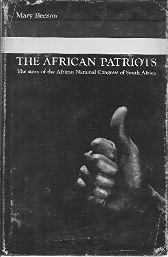 african-patriots-story-of-the-african-national-congress-of-south-africa