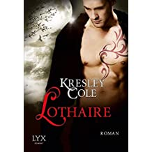 Lothaire (Immortals After Dark, Band 11)