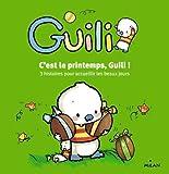 C'est le printemps, Guili !