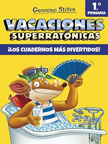 Vacaciones Superratónicas - Volumen 1 (Vacaciones Stilton)