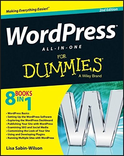 [Wordpress All-In-One for Dummies, 2nd Edition] [By: Sabinâ€'Wilson, Lisa] [May, 2013]