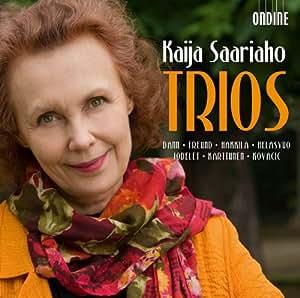 Saariaho: Trios (Mirage/ Cloud Trio/ Cendres) (Steven Dunn/ Pia Freund/ Tuija Hakkila/ Mikael Helasvuo) (Ondine: ODE 1189-2)