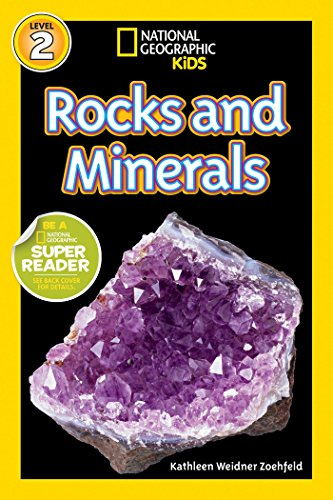 National Geographic Readers: Rocks and Minerals (National Geographic Kids: Level 2)
