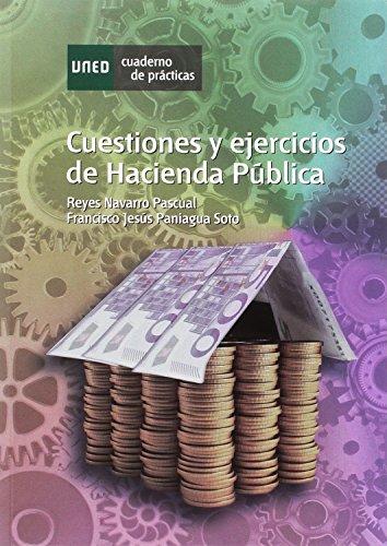 Cuestiones y ejercicios de hacienda pública (CUADERNO DE PRÁCTICAS) por Reyes NAVARRO PASCUAL