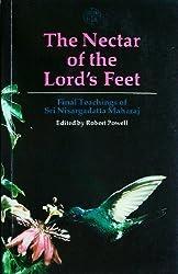 The Nectar of the Lord's Feet: Final Teachings of Sri Nisargadatta Maharaj : Discourses January-November 1980 by Sri Nisargadatta Maharaj (1991-11-04)