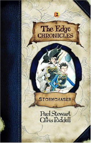 Stormchaser (The Edge Chronicles, No. 2) by Paul Stewart (2004-06-22)