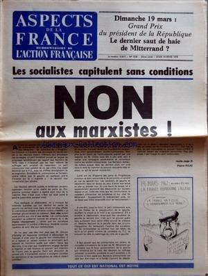 ASPECTS DE LA FRANCE [No 1538] du 16/03/1978 - DIMANCHE 19 MARS - GRAND PRIX DU PRESIDENT DE LA REPUBLIQUE - LE DERNIER SAUT DE HAIE DE MITTERRAND - LES SOCIALISTES CAPITULENT SANS CONDITIONS - NON AUX MARXISTES PAR PIERRE PUJO