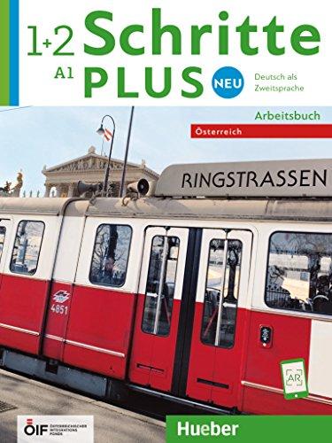 Schritte plus Neu 1+2 - Österreich: Deutsch als Zweitsprache / Arbeitsbuch mit 2 Audio-CDs (Schritte plus Neu - Österreich)