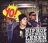 Yo-Hiphop Hat Mein Leben Zerstört!