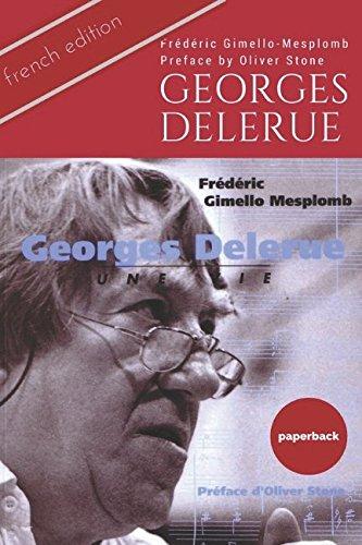 GEORGES DELERUE : UNE VIE