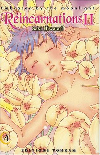 Réincarnations II - Embraced by the Moonlight Vol.4 par HIWATARI Saki