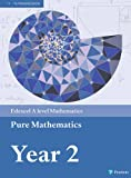 Edexcel A level Mathematics Pure Mathematics Year 2 Textbook + e-book (A level Maths ...