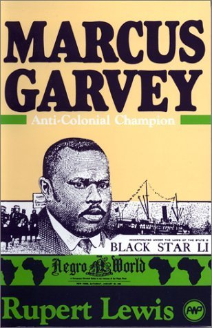 Marcus Garvey: Anti-Colonial Champion by Rupert Lewis (1988-02-05)