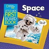 Space (Little Kids First Board Book)