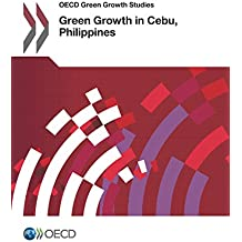 OECD Green Growth Studies Green Growth in Cebu, Philippines