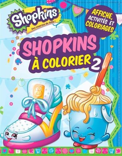 Shopkins à colorier 2 par Presses Aventure