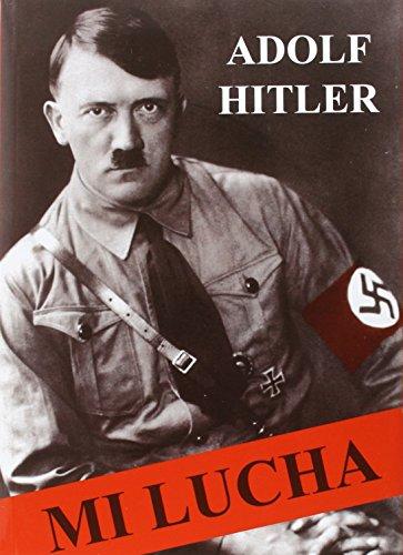 Mi Lucha por Adolf Hitler
