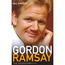 Gordon Ramsay: The Biography