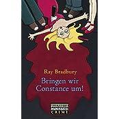 Bringen wir Constance um! (Phantasia Paperback Crime)