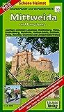 Radwander-und Wanderkarte Mittweida und Umgebung: Ausflüge zwischen Penig, Mittweida, Roßwein und Döbeln sowie Frankenberg und Chemnitz. 1:50000 (Schöne Heimat) - Verlag Dr. Barthel