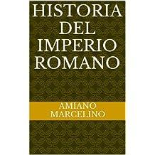 Historia del Imperio Romano (Spanish Edition)