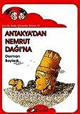 Antakyadan Nemrut Dagina - Ece ile Arda Efsaneler Dizisi 13