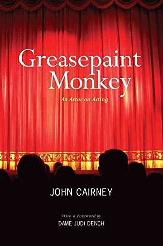 [(Greasepaint Monkey : An Actor on Acting)] [By (author) John Cairney ] published on (October, 2011)