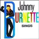 Johnny Burnette: Sings!
