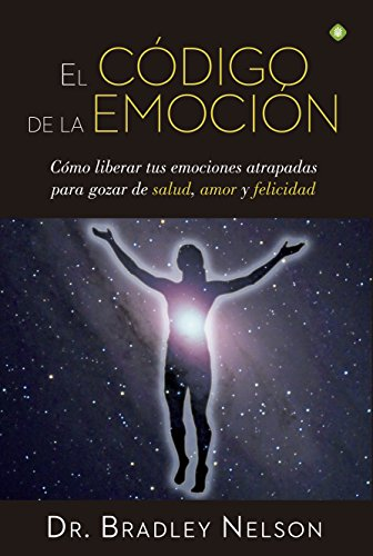 El código de la emoción (Palmyra) por Dr Bradley Nelson
