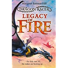 By Margaret Bateson-Hill Dragon Racer: Legacy of Fire [Paperback]
