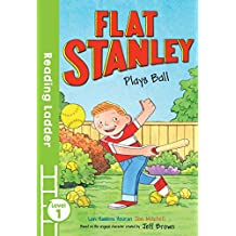 Flat Stanley Plays Ball (Reading Ladder Level 1)