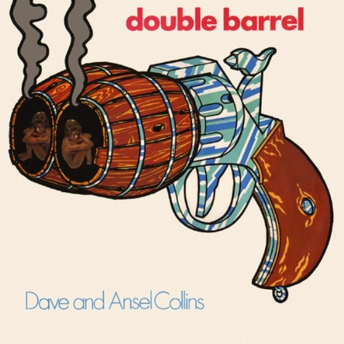Dave and Ansel Collins  - Double Barrel