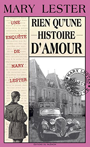 Rien qu'une histoire d'amour: Meurtre dans le Morbihan (Les enquêtes de Mary Lester t. 26)