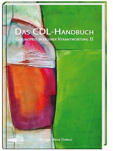 Preisvergleich Produktbild Das CDL-Handbuch: Gesundheit in eigener Verantwortung
