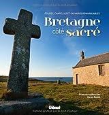 Bretagne côte sacré : Eglises, chapelles et calvaires remarquables