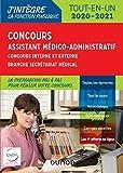 Concours Assistant médico-administratif 2020-2021 Tout-en-un Catégorie B - Concours externe et inter: Concours externe et interne - Branche Secrétariat médical...