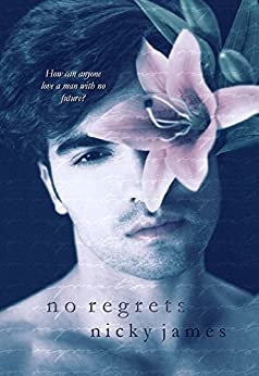 No Regrets by [James, Nicky]