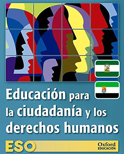 Educación para la ciudadanía y los derechos humanos ESO Libro del alumno Adarve (Edición actualizada legislación 2016)