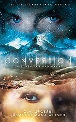 Conversion (Band 1): Zwischen Tag und Nacht