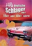 140 deutsche Schlager der 50er und 60er Jahre